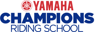 "YAMAHA CHAMPIONS RIDING SCHOOL ""RIDE LIKE A CHAMPION"""