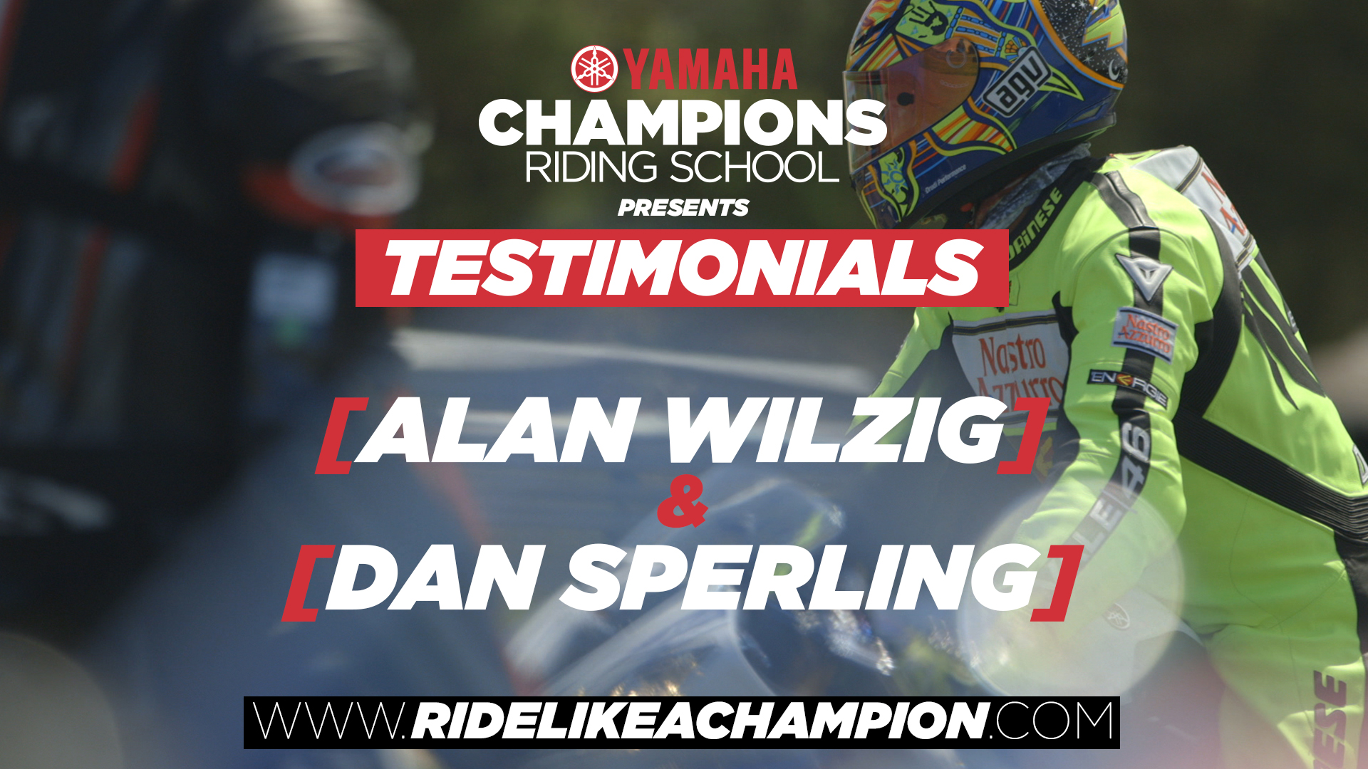 Alan Wilzig and Dan Sperling // Yamaha Champions Riding School Testimonial