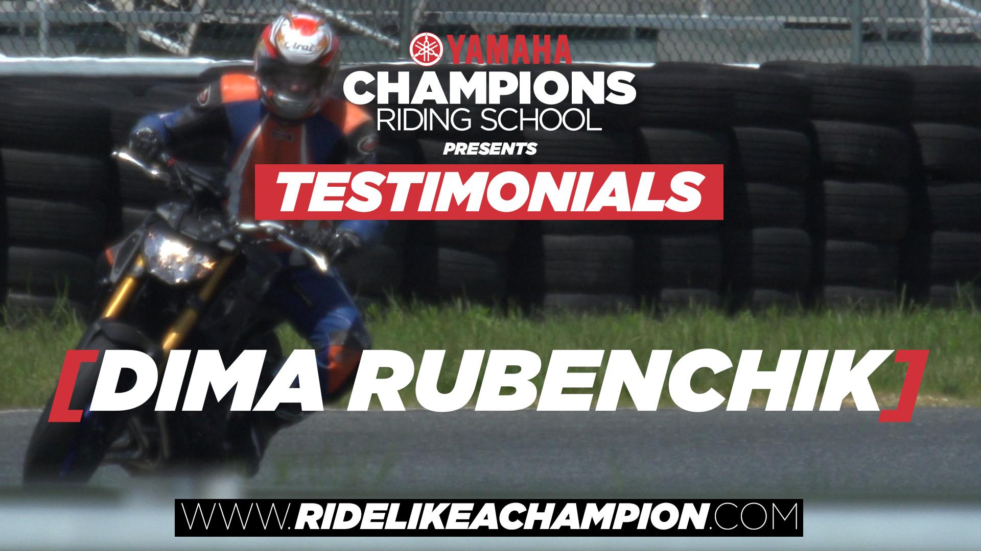 Dima Rubenchik // Yamaha Champions Riding School Testimonial