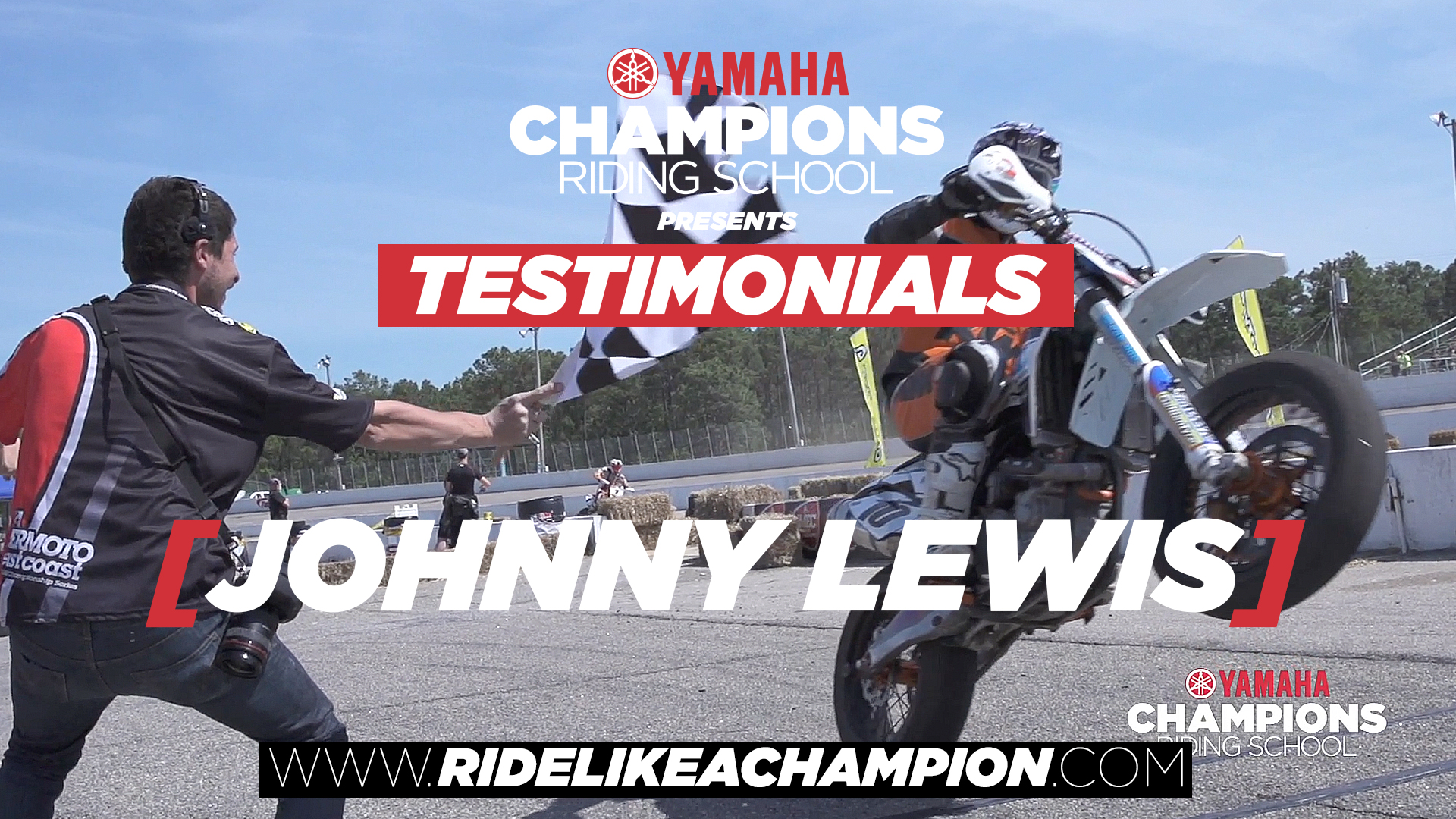 Johnny Lewis - Yamaha Champions Riding School Testimonial