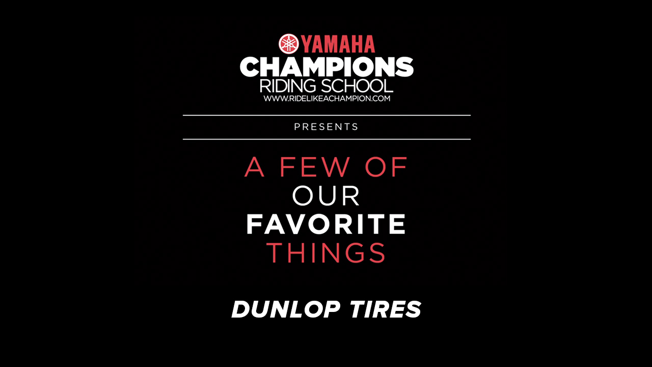 YCRS // A Few of Our Favorite Things // Dunlop Tires