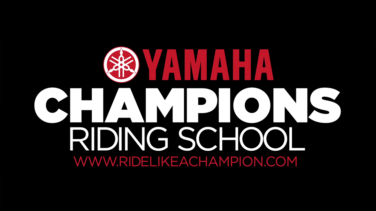 Yamaha Champions Riding School