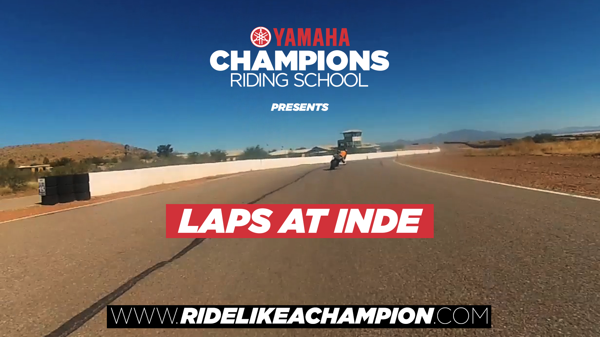 Laps of Inde Motosports Ranch | Yamaha Champions Riding School